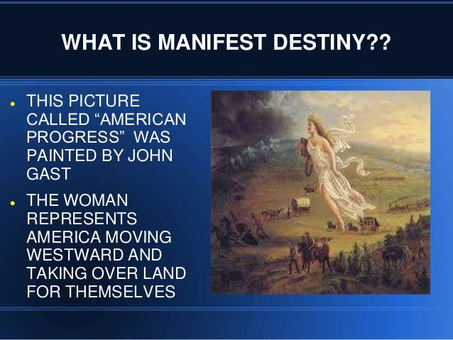 manifest destiny the dream Find out more about the history of manifest destiny, including videos, interesting articles, pictures, historical features and more get all the facts on historycom.