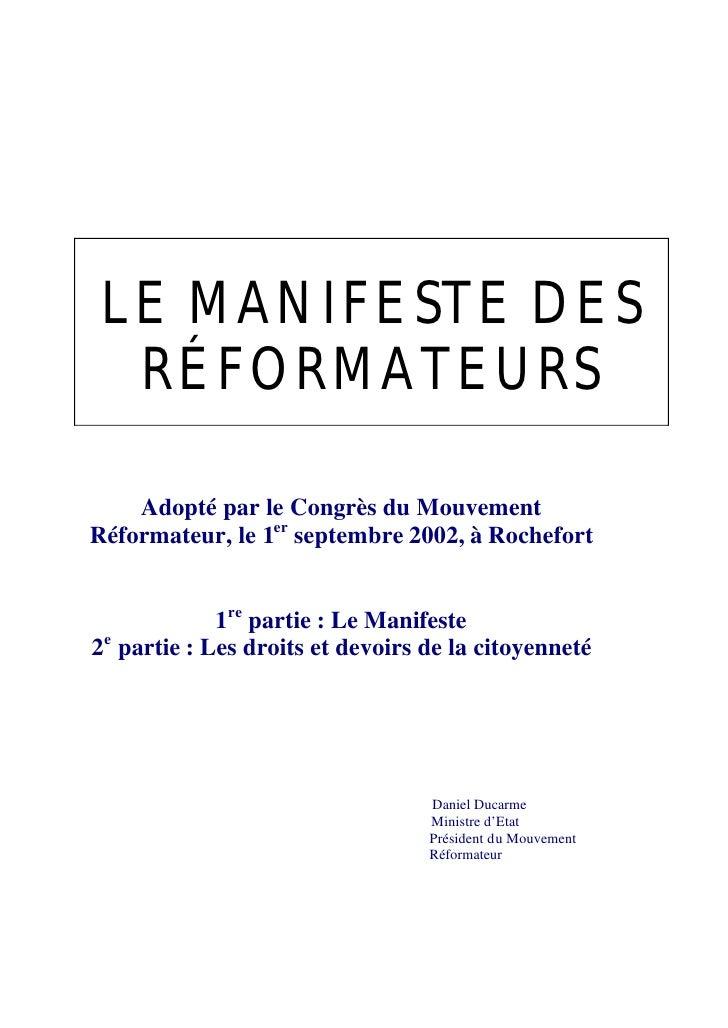LE MANIFESTE DES   RÉFORMATEURS      Adopté par le Congrès du Mouvement Réformateur, le 1er septembre 2002, à Rochefort   ...