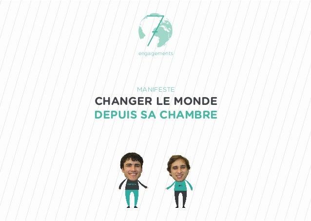 engagements MANIFESTE CHANGER LE MONDE DEPUIS SA CHAMBRE