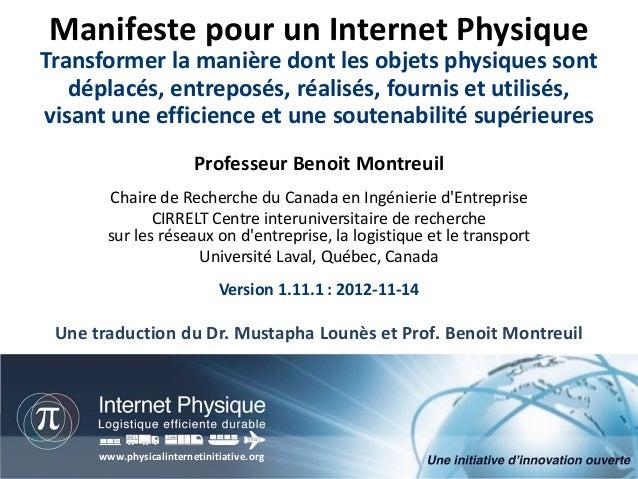 Manifeste pour un Internet PhysiqueTransformer la manière dont les objets physiques sont   déplacés, entreposés, réalisés,...