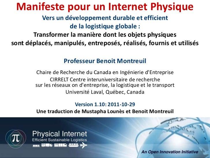 Manifeste pour un Internet Physique          Vers un développement durable et efficient                   de la logistique...
