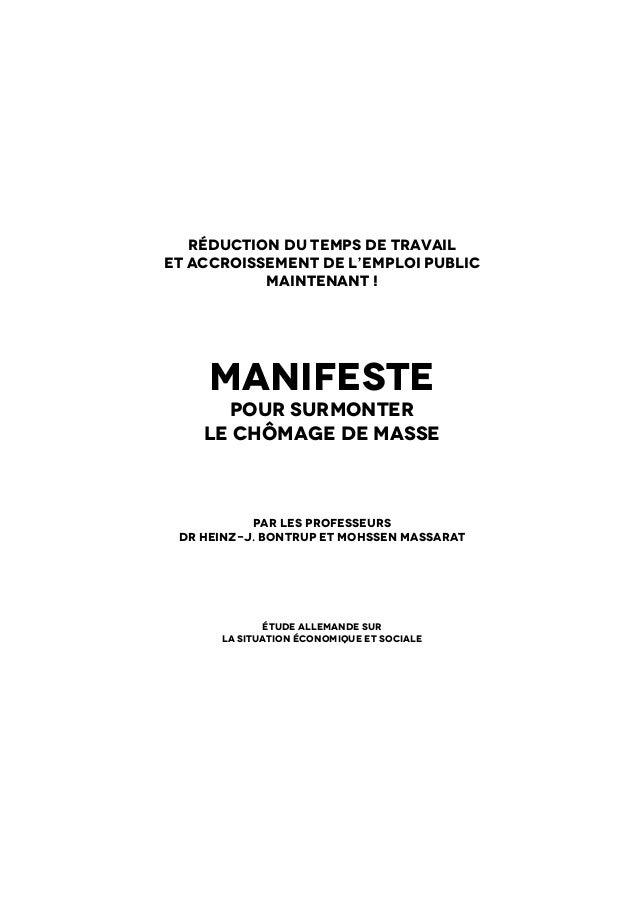 1Manifeste pour surmonter le chômage de masse Dr Heinz-J. Bontrup et Mohssen Massarat 2011Réduction du temps de travailet...
