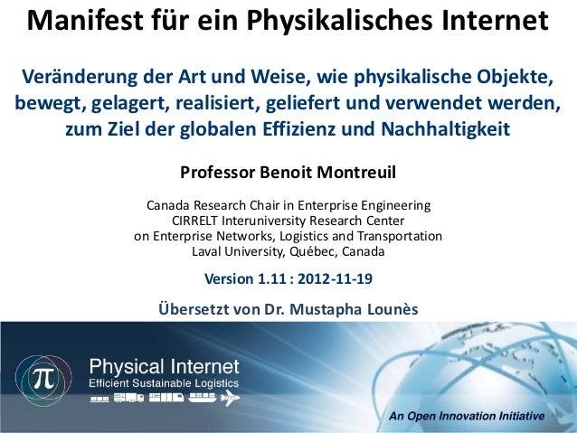 Manifest für ein Physikalisches Internet Veränderung der Art und Weise, wie physikalische Objekte,bewegt, gelagert, realis...