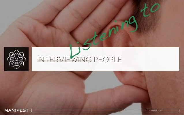 Interviewing (Listening to) People
