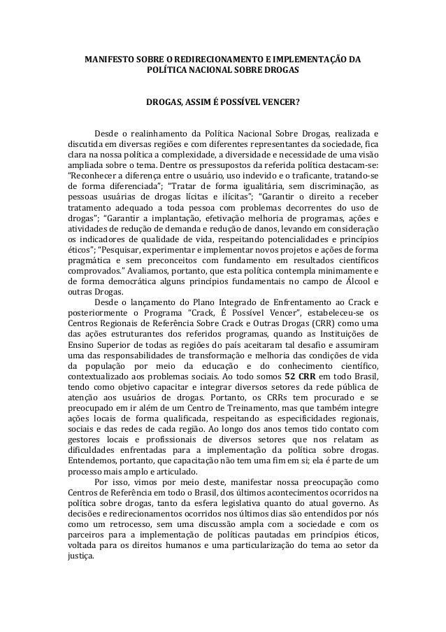 MANIFESTO SOBRE O REDIRECIONAMENTO E IMPLEMENTAÇÃO DA POLÍTICA NACIONAL SOBRE DROGAS   DROGAS, ...