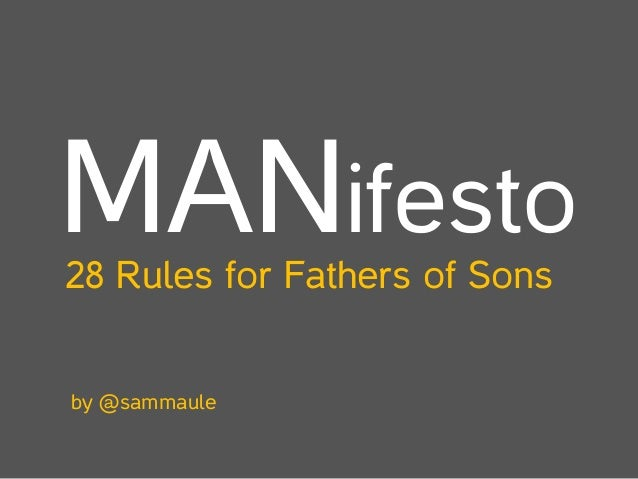 MANifesto 28 Rules for Fathers of Sons  by @sammaule