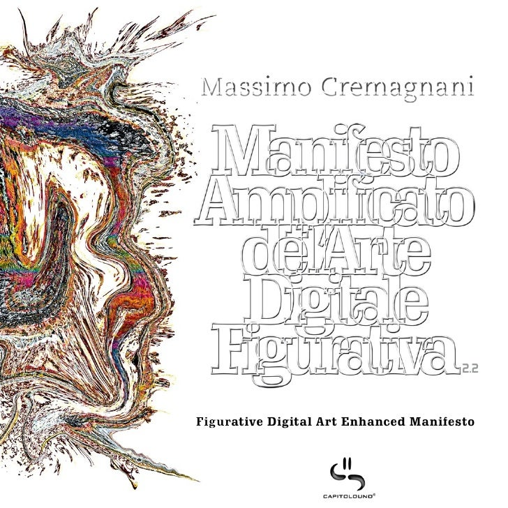 Massimo Cremagnani                                            2.2    Figurative Digital Art Enhanced Manifesto