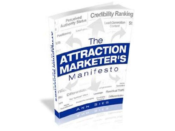 """""""The Attraction Marketers Manifesto""""  by Ann Sieg"""