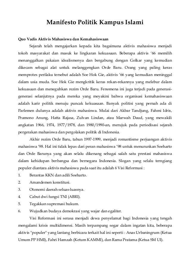 Manifesto Politik Kampus Islami Quo Vadis Aktivis Mahasiswa dan Kemahasiswaan Sejarah telah mengajarkan kepada kita bagaim...
