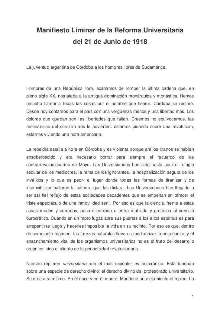 Manifiesto Liminar de Ia Reforma Universitaria                        deI 21 de Junio de 1918La juventud argentina de Córd...