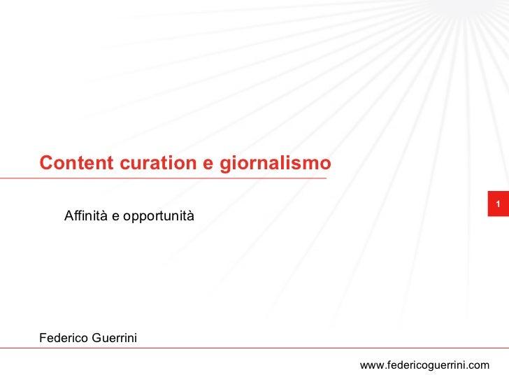 Content curation e giornalismo                                                            1    Affinità e opportunitàFeder...