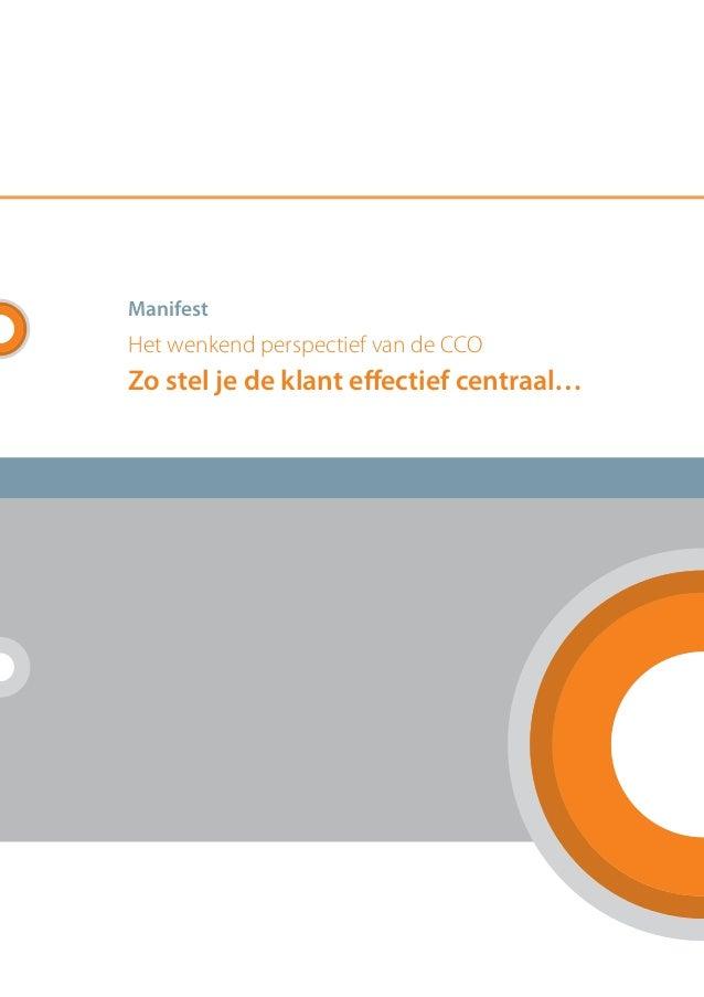 Manifest Het wenkend perspectief van de CCO Zo stel je de klant effectief centraal…