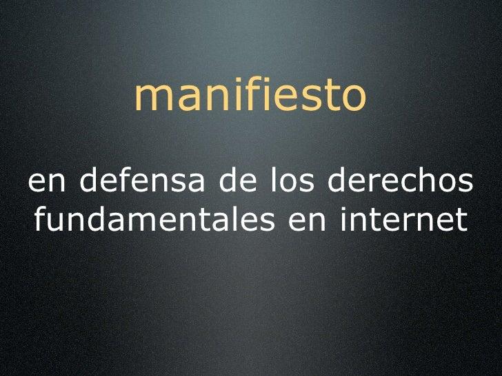 manifiesto en defensa de los derechos fundamentales en internet