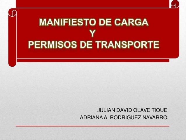 JULIAN DAVID OLAVE TIQUE ADRIANA A. RODRIGUEZ NAVARRO