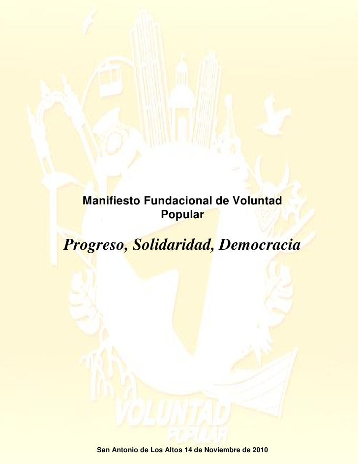 Manifiesto fundacional de voluntad popular. progreso, solidaridad y democracia