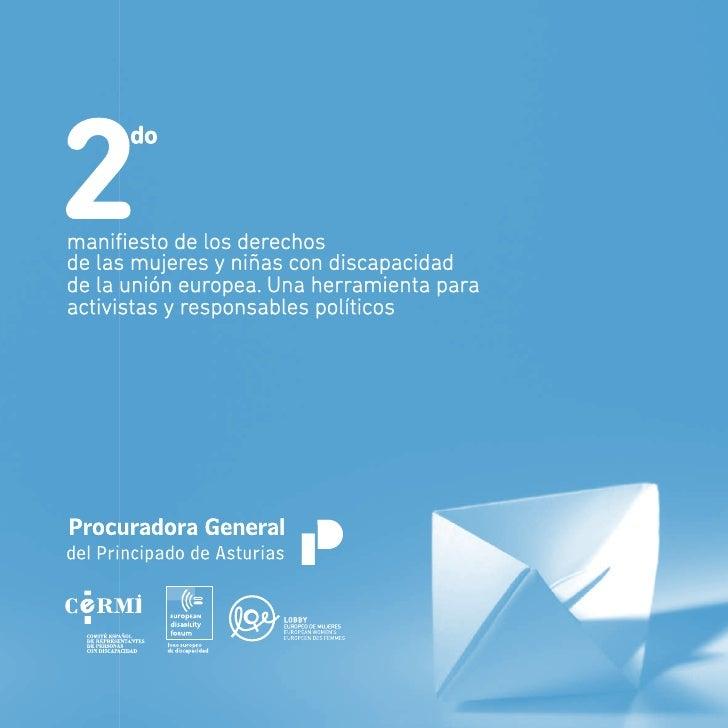 La edición del presente Manifiesto es fruto de la mutua colaboración entre la Ins-       titución de la Procuradora Genera...