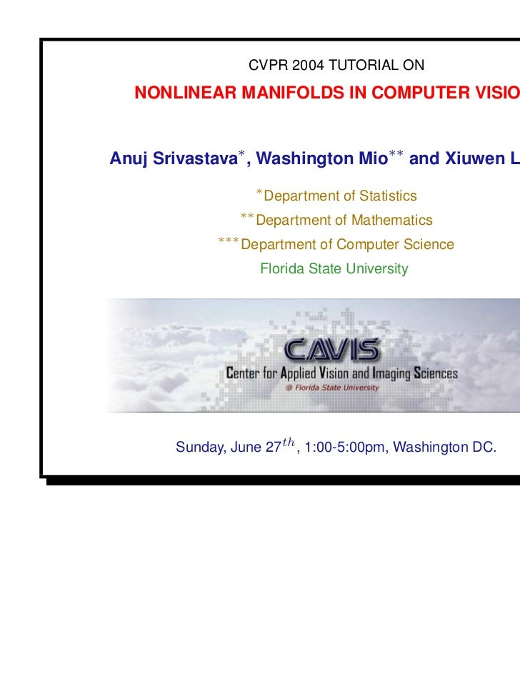 Nonlinear Manifolds in Computer Vision