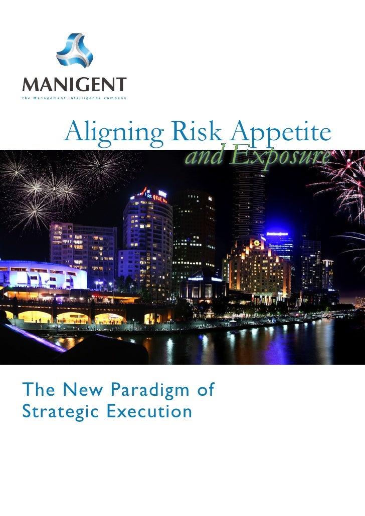 Manigent Aligning Risk Appetite And Exposure