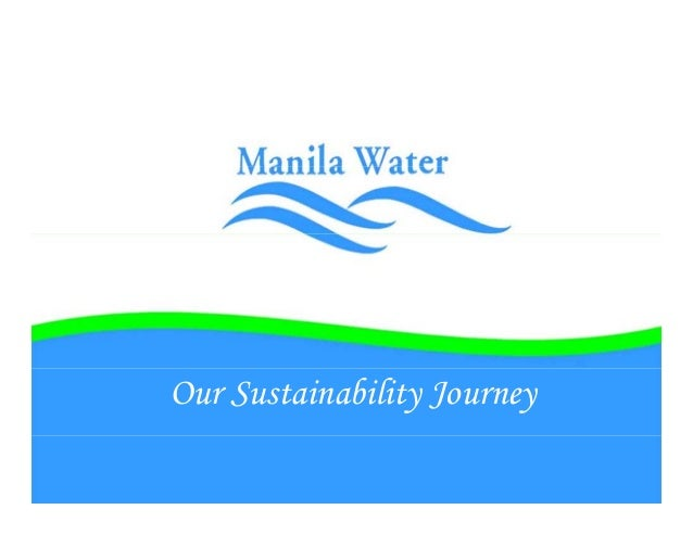 Manila Water. Our Sustainability Journey