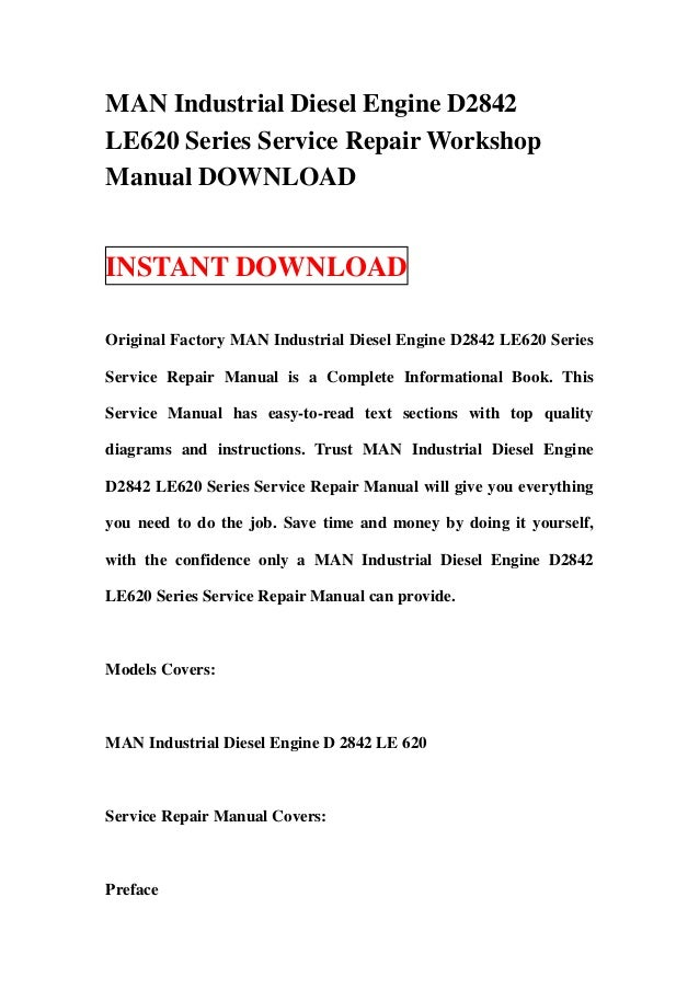 MAN Industrial Diesel Engine D2842LE620 Series Service Repair WorkshopManual DOWNLOADINSTANT DOWNLOADOriginal Factory MAN ...