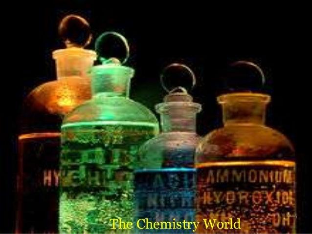 1 The Chemistry World