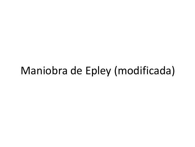 Maniobra de Epley (modificada)