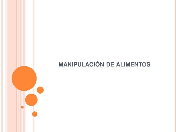 Manipulacion de alimentos for Manual de buenas practicas de higiene y manipulacion de alimentos