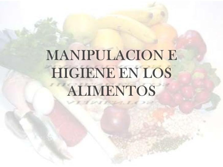 Manipulacion de alimentos e higiene for Manual de buenas practicas de higiene y manipulacion de alimentos