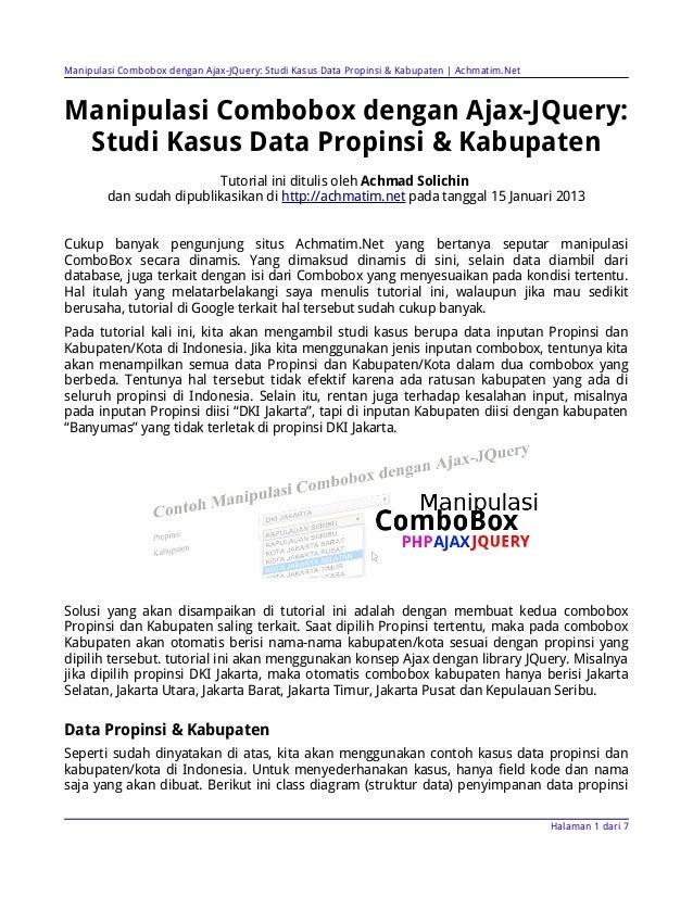 Manipulasi Combobox dengan Ajax-JQuery: Studi Kasus Data Propinsi & Kabupaten   Achmatim.NetManipulasi Combobox dengan Aja...