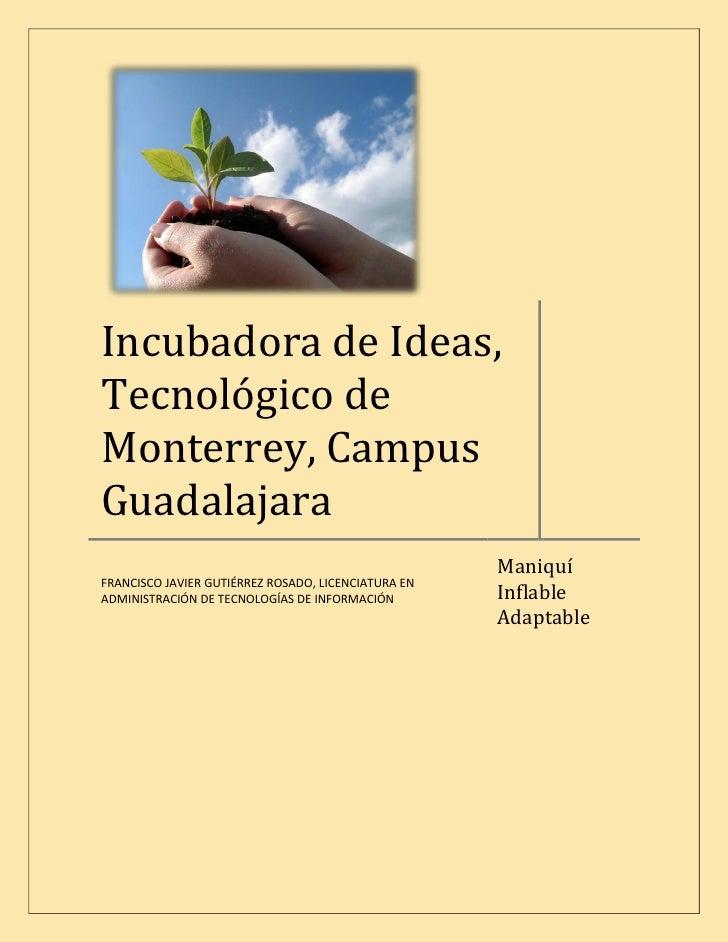 Incubadora de Ideas, Tecnológico de Monterrey, Campus Guadalajara                                                      Man...
