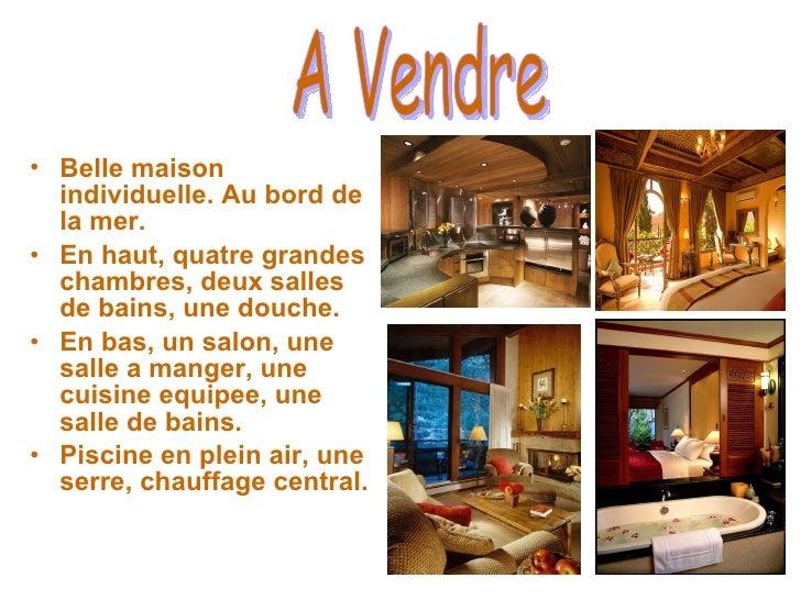 <ul><li>Belle maison individuelle. Au bord de la mer. </li></ul><ul><li>En haut, quatre grandes chambres, deux salles de b...