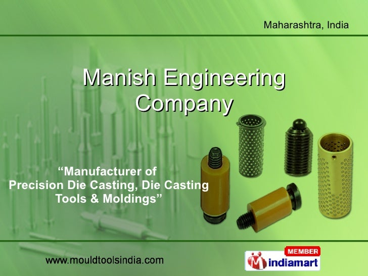 "Manish Engineering Company "" Manufacturer of  Precision Die Casting, Die Casting Tools & Moldings"""