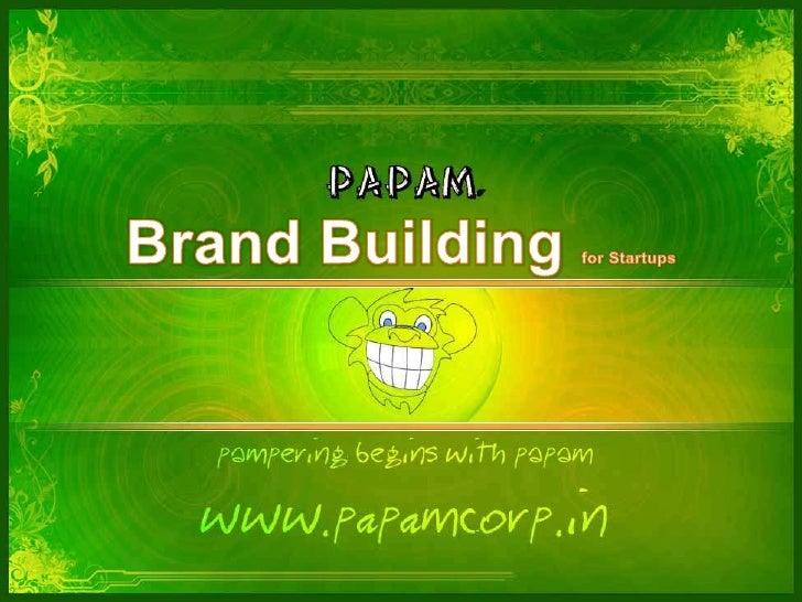 Manish Pathak, Brand Building