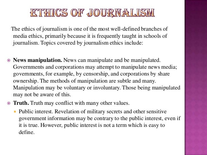 How to apply ethics in the professional practice of Journalism?