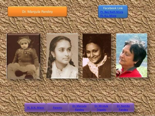 Facebook LinkDr. Manjula Pandey                               Pt. Baij Nath Misra                                         ...