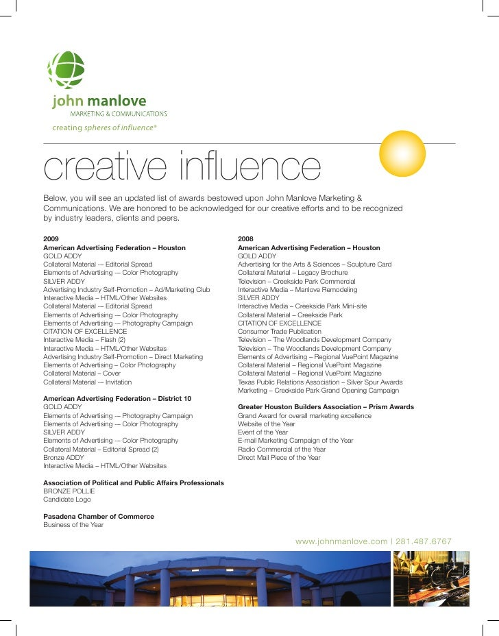 creating spheres of influence®     creative influence Below, you will see an updated list of awards bestowed upon John Man...