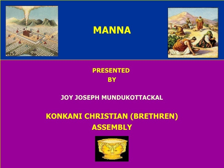MANNA PRESENTED  BY JOY JOSEPH MUNDUKOTTACKAL KONKANI CHRISTIAN (BRETHREN) ASSEMBLY