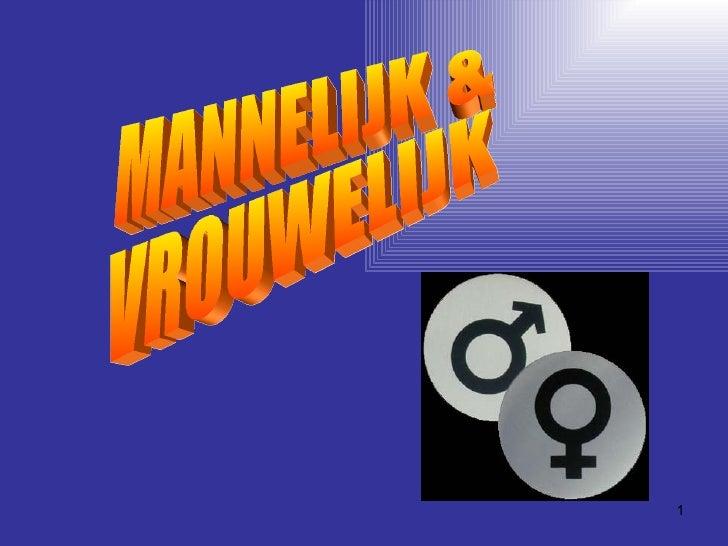 mannelijk en vrouwelijk