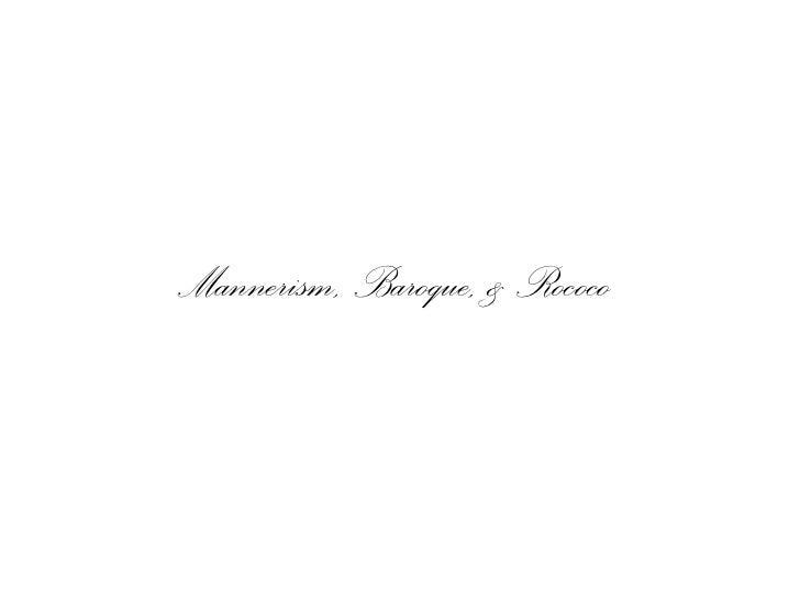 Mannerism & Baroque