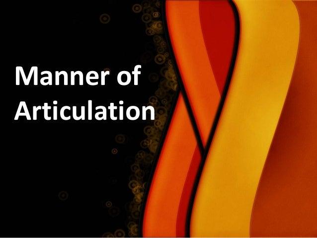Manner of Articulation