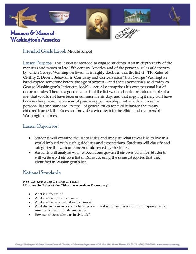 Intended Grade Level: Middle School Manners & Mores of Washington's America Lesson Purpose: This lesson is intended to eng...