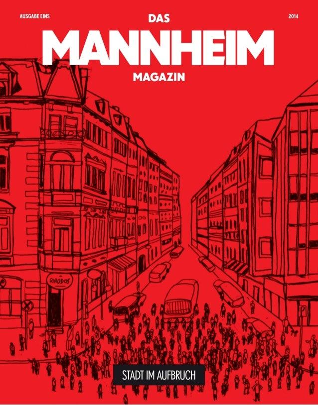Das Mannheim Magazin – Ausgabe 1