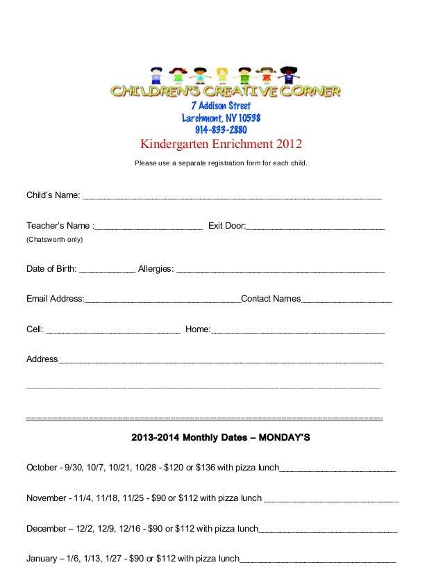 7 Addison Street Larchmont, NY 10538 914-833-2880  Kindergarten Enrichment 2012 Please use a separate registration form fo...