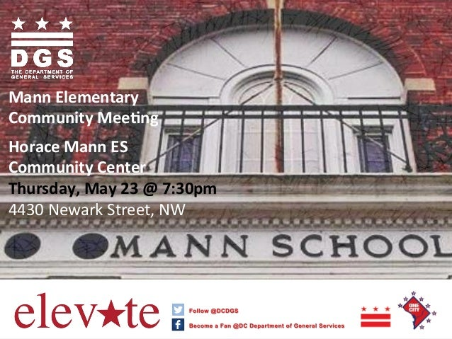 Mann	  Elementary	  Community	  Mee0ng	  	  Horace	  Mann	  ES	  Community	  Center	  Thursday,	  May	  23	  @	 ...
