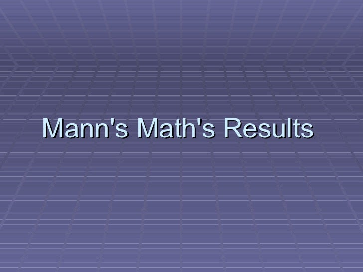 Mann's Math's Results