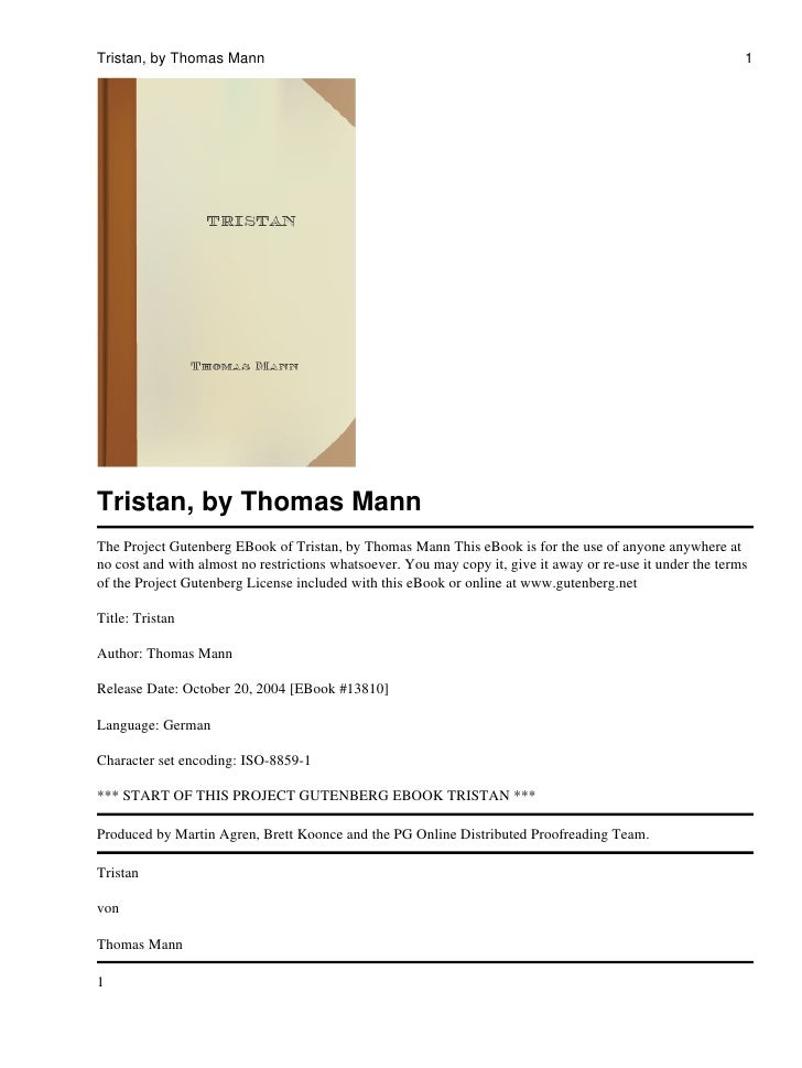 Tristan, by Thomas Mann                                                                                      1     Tristan...