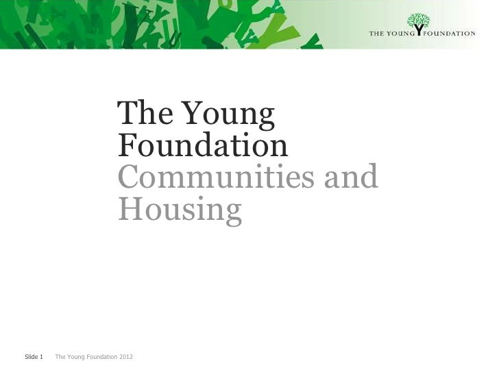 The Young                              Foundation                              Communities and                            ...