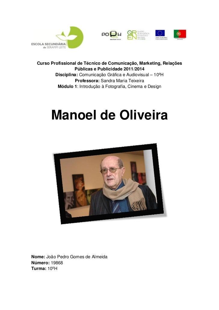 Manoel de Oliveira - Realizador de Cinema