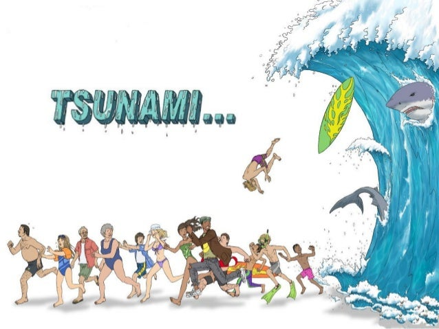 "• ""TSUNAMI"" is a Japanese word, which means ""harbour wave"". • Tsunami is a series of large waves of extremely high wavelen..."