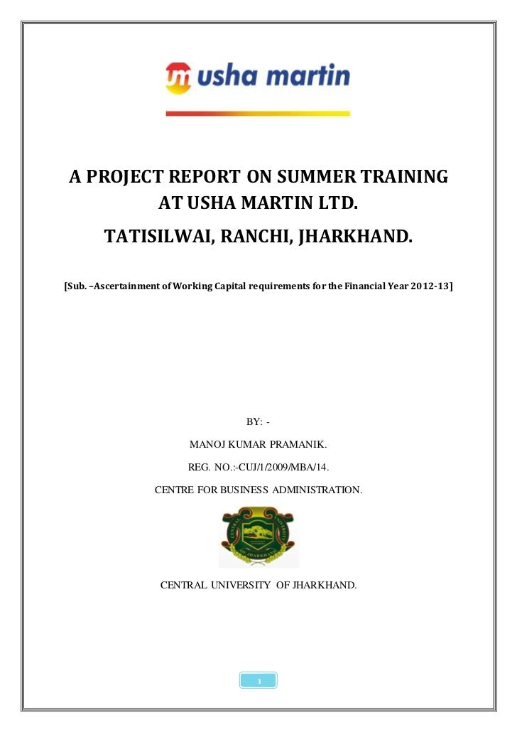 A PROJECT REPORT ON SUMMER TRAINING          AT USHA MARTIN LTD.        TATISILWAI, RANCHI, JHARKHAND.[Sub. –Ascertainment...